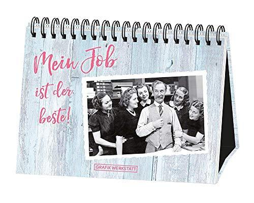 Mein Job ist der beste!: Spiralbuch