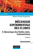 Mécanique expérimentale des fluides - Tome 2 - 4ème édition
