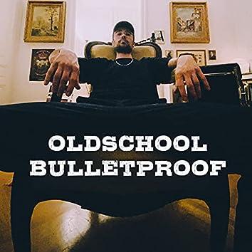 Oldschool Bulletproof (feat. Madiv & Q-bizm)
