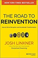 The Road to Reinvention: How to Drive Disruption and Accelerate Transformation by Josh Linkner(2014-05-27)