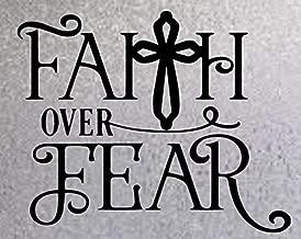 "Faith Over Fear - Vinyl Decal Sticker - Car Truck Wall Laptop Phone Tumbler Locker Decoration - 5.5"" W X 4.4"" H Parent HGC3098"