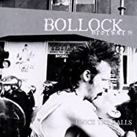 Twice the Balls by Bollock Brothers (2002-08-13)