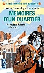 Mémoires d'un quartier (6) de Louise TREMBLAY D'ESSIAMBRE