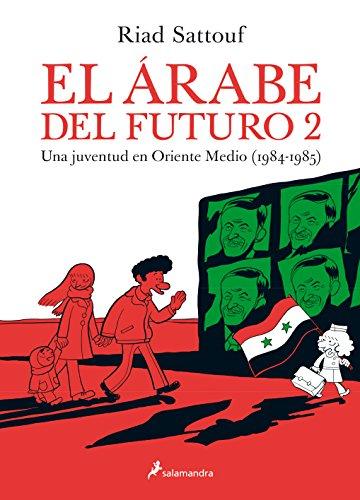 El árabe del futuro 2: Una juventud en Oriente Medio (1984-1985)