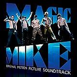 Magic Mike (Original Motion Picture Soundtrack)