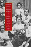 Listening to Our Grandmothers' Stories: The Bloomfield Academy for Chickasaw Females, 1852-1949 (North American Indian Prose Award)