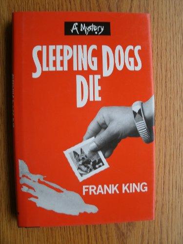 Sleeping Dogs Die