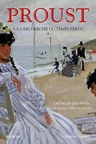 A la recherche du temps perdu - Bouquins 01 : Du côté de chez Swann - A l'ombre des jeunes filles en fleurs par Marcel Proust