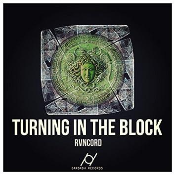 Turning In The Block