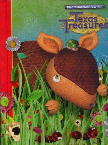 Texas Treasures: Reading, Grade 1: A Reading, Language Arts Program