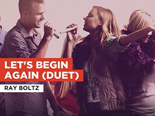 Let's Begin Again (Duet) al estilo de Ray Boltz