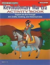 Revolutionary War Era Activity Book: Arts, Crafts, Cooking and Historical AIDS (Hands-On Heritage)
