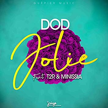 Jolie (feat. T2R, Minissia)