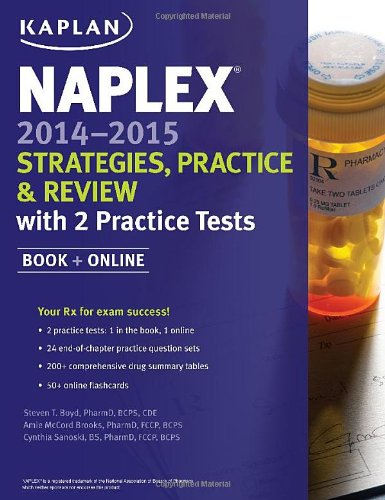 NAPLEX 2014-2015 Strategies, Practice, and Review with 2 Practice Tests: Book + Online (Kaplan Medical Naplex)