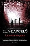 La noche de plata, Elia Barceló