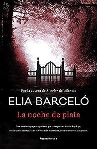 La noche de plata par Elia Barceló