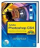 Adobe Photoshop CS4 - Kompendium: Pixelperfektion von Retusche bis Montage (Kompendium / Handbuch) - Heico Neumeyer