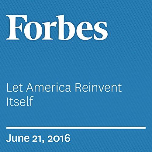 Let America Reinvent Itself audiobook cover art