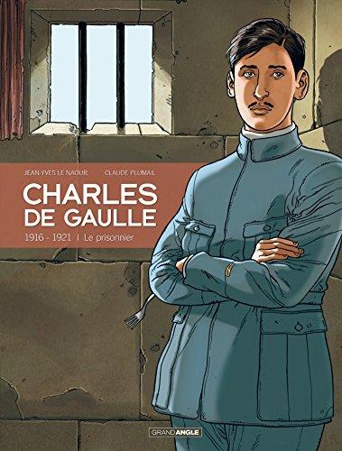 Charles de Gaulle - 1916-1921 - Le prisonnier