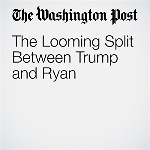 The Looming Split Between Trump and Ryan copertina