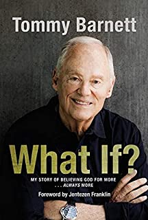 What If?: My Story of Believing God for More… Always More
