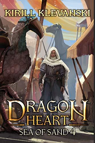 Dragon Heart: Sea of Sand. LitRPG Wuxia Series: Book 4