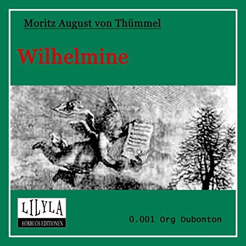 Wilhelmine. Ein prosaisch-komisches Gedicht Titelbild