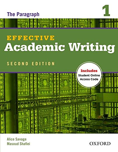 Effective Academic Writing 2e Student Book 1 (Effective Academic Writing (Second Edition))