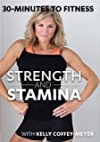 30 Minutes to Fitness: Strength & Stamina with Kelly Coffey-Meyer