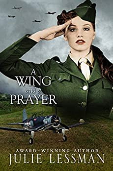 A Wing and a Prayer (The Cousins O'Connor Book 1) by [Julie Lessman]