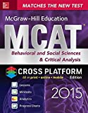 McGraw-Hill Education MCAT Behavioral and Social Sciences & Critical Analysis 2015, Cross-Platform Edition: Psychology, Sociology, and Critical Analysis Review by George J. Hademenos (2015-02-01)