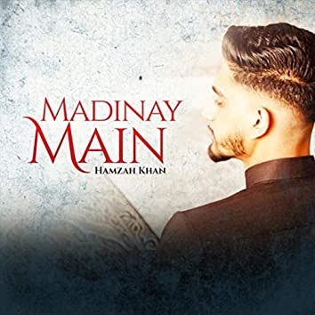 Madinay Main