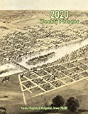 2020 Weekly Planner: Cedar Rapids & Kingston, Iowa (1868): Vintage Panoramic Map Cover