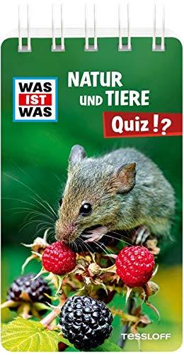 WAS IST WAS Natur und Tiere Quiz: Über 100 Fragen und Antworten! Mit Spielanleitung und Punktewertung (WAS IST WAS Quizblöcke)