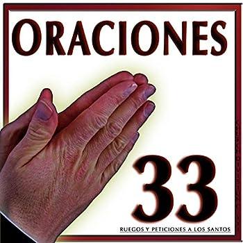 Oraciones 33 Ruegos y Peticiones a los Santos