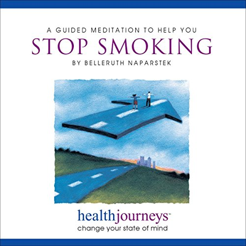 A Meditation to Help You Stop Smoking Audiobook By Belleruth Naparstek cover art