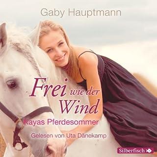 Kayas Pferdesommer (Frei wie der Wind 1) Titelbild