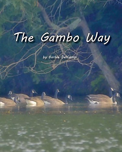 The Gambo Way by Barbie DelCamp (2015-10-21)