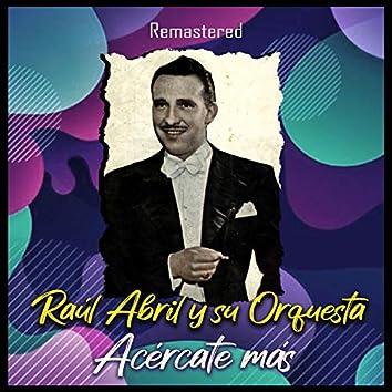 Acércate Más (Remastered)