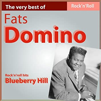 The Very Best of Fats Domino: Blueberry Hill (Rock'n Roll Hits)