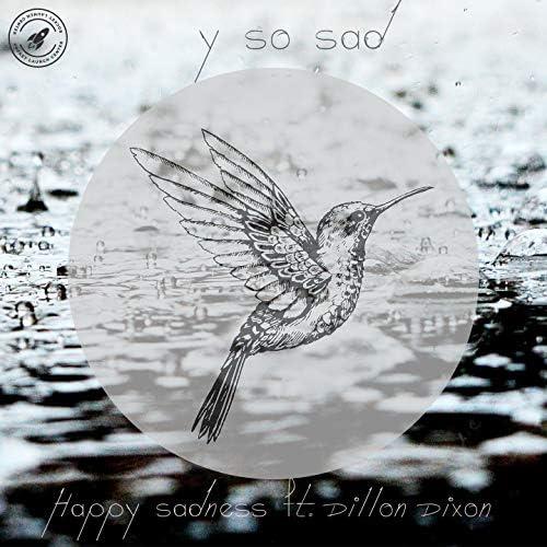 Y SO SAD feat. Dillon Dixon