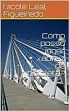 Como posso jogar xadrez de bicicleta? (Portuguese Edition)