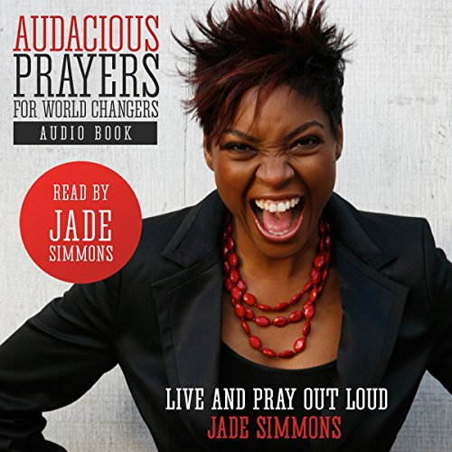 Audacious Prayers for World Changers audiobook cover art