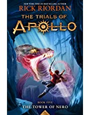 The Tower of Nero: 5 (Trials of Apollo)