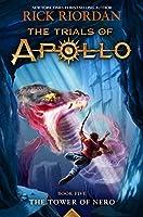The Tower of Nero (Trials of Apollo, The Book Five) (Trials of Apollo, 5)