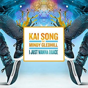 I Just Wanna Dance (Radio Edit)