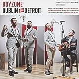 Songtexte von Boyzone - Dublin to Detroit