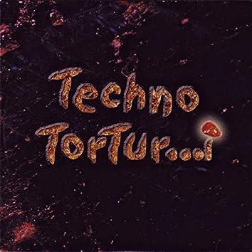 Techno TorTur...i