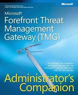 Microsoft® Forefront(TM) Threat Management Gateway (TMG) Administrator's Companion (Pro -Administrator's Campanion) by Yuri Diogenes (11-Feb-2010) Paperback