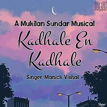 Kadhale En Kadhale